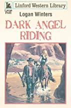 Dark Angel Riding (Linford Western Library)…