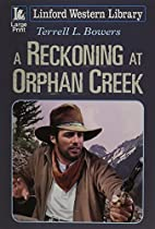 A Reckoning at Orphan Creek (Linford Western…
