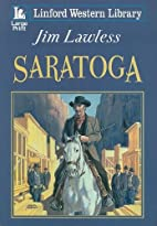 Saratoga (Linford Western Library) by Jim…