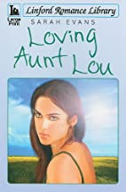 Loving Aunt Lou (Linford Romance Library) by…