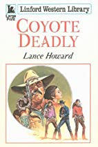 Coyote Deadly (Linford Western Library) by…