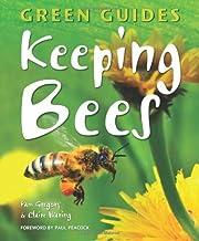 Keeping Bees af Pam Gregory