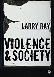 Violence and Society af Larry Ray