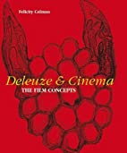 Deleuze and Cinema: The Film Concepts by…