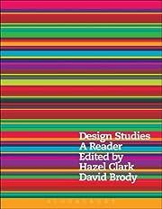 Design Studies: A Reader by Hazel Clark