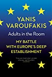 Adults In The Room: My Battle With Europe's Deep Establishment Book