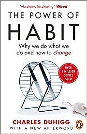 The Power of Habit de Charles Duhigg