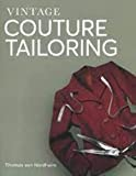 Vintage couture tailoring / Thomas von Nordheim