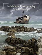 Landscape Photography: Art and Techniques by…