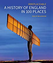 Irreplaceable. A History of England in 100…