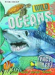 Wild Oceans. Camilla de La Bdoyre, Steve…