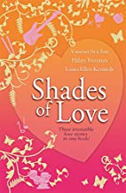 Shades of Love by Hilary Freeman