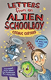 Letters from an Alien Schoolboy Book 2, .…
