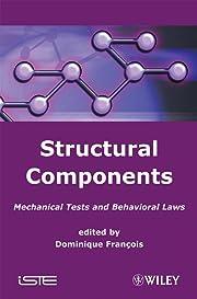 Structural Components av Dominique Francois
