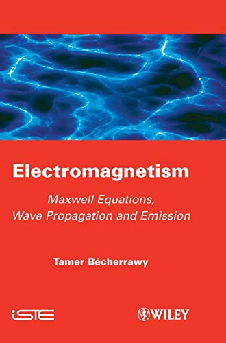 PDF] Electromagnetism: Maxwell Equations, Wave Propagation and