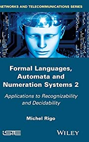 Formal Languages, Automata and Numeration…