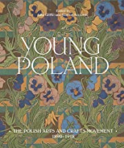 Young Poland: The Arts and Crafts Movement,…