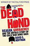 The Dead Hand: Reagan, Gorbachev and the Untold Story of the Cold War Arms Race.