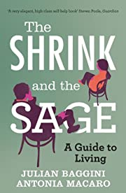 The Shrink and the Sage: A Guide to Living…