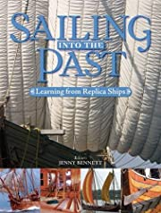 Sailing into the Past: Replica Ships and…