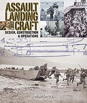 Assault Landing Craft: Design, Construction…