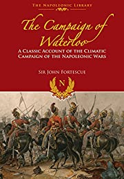 The Campaign of Waterloo: The Classic…