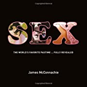Sex: The World's Favorite Pastime Fully…