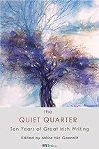 The Quiet Quarter: Ten Years of Great Irish…