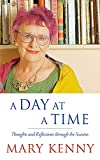 A day at a time : thoughts and reflections through the seasons / Mary Kenny