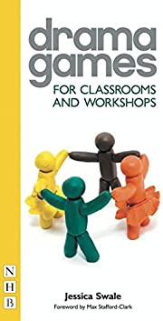 Drama Games: For Classrooms and Workshops de…