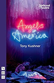 Angels in America: Millennium Approaches &…