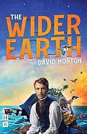 The Wider Earth av David Morton