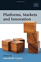 Platforms, Markets and Innovation by…