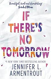If There's No Tomorrow av Jennifer L.…