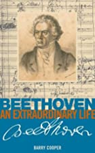 Beethoven: An Extraordinary Life by Barry…