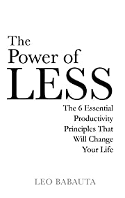 The Power of Less: The 6 Essential…