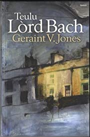 Teulu Lord Bach por Geraint V. Jones