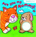 Are You My Mummy? Little Bunny (Are You My…