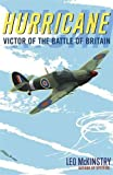 Hurricane: Victor of the Battle of Britain Book