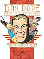 Dan Dare: The Phantom Fleet by Frank Hampson