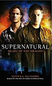 Supernatural: Heart of the Dragon –…