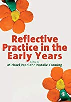 Reflective Practice in the Early Years by…