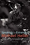 Speaking the estranged : essays on the work of George Oppen / by Michael Heller