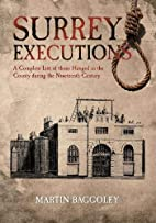 Surrey Executions: A Complete List of Those…