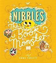 Nibbles: The Book Monster af Emma Yarlett