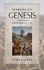 Sermons on Genesis – tekijä: John Calvin