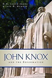 John Knox and the Reformation af D. Martyn…