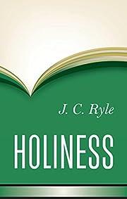 Holiness av J. C. Ryle