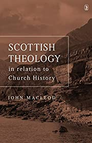 Scottish theology in relation to church…