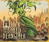 Jack and the baked beanstalk / by Colin Stimpson